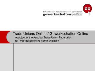 Trade Unions Online / Gewerkschaften Online