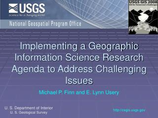 Implementing a Geographic Information Science Research Agenda to Address Challenging Issues
