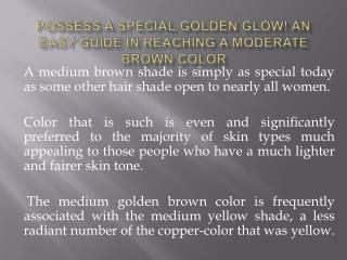 Possess a Special Golden Glow! An Easy