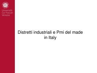 Distretti industriali e Pmi del made in Italy