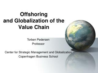 Offshoring and Globalization of the Value Chain