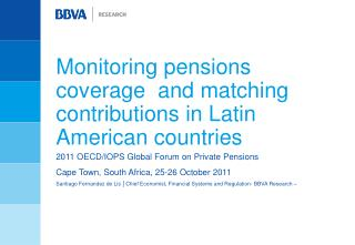 Monitoring pensions coverage  and matching contributions in Latin American countries