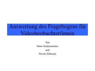 Auswertung des Fragebogens für Videobeobachter/innen