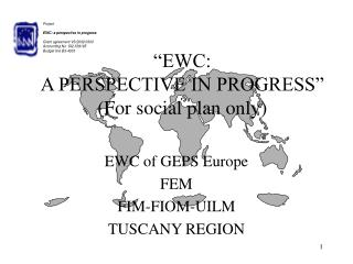 """EWC: A PERSPECTIVE IN PROGRESS"" (For social plan only)"