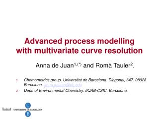A dvanced process modelling with m ultivariate curve resolution