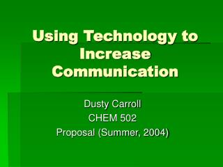 Using Technology to Increase Communication