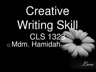 Creative Writing Skill CLS 1323