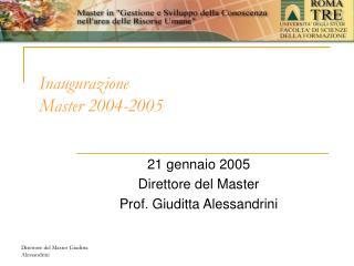 Inaugurazione  Master 2004-2005