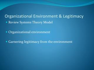 Organizational Environment & Legitimacy