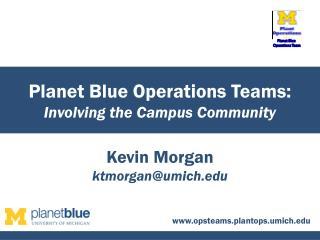 Kevin Morgan ktmorgan@umich