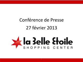 Conférence de Presse 27  f évrier 2013
