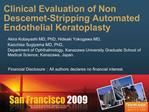 Clinical Evaluation of Non Descemet-Stripping Automated Endothelial Keratoplasty