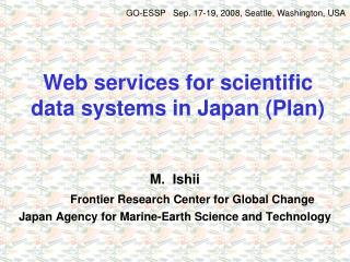Web services for scientific data systems in Japan (Plan)