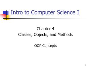 Intro to Computer Science I