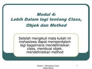 Modul 4: Lebih Dalam lagi tentang Class, Objek dan Method