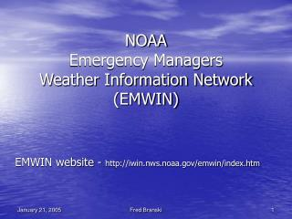NOAA Emergency Managers  Weather Information Network EMWIN