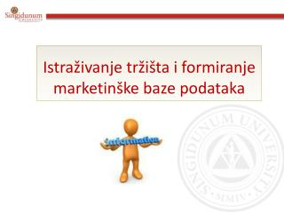 Istraživanje tržišta i formiranje marketinške baze podataka