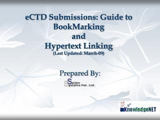 ECTD Submissions: Guide to BookMarking  and  Hypertext Linking Last Updated: March-09