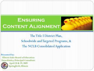 Ensuring  Content Alignment