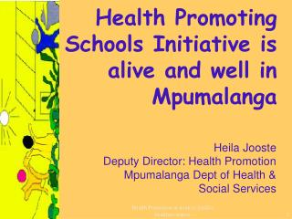 Health Promoting Schools Initiative is alive and well in Mpumalanga