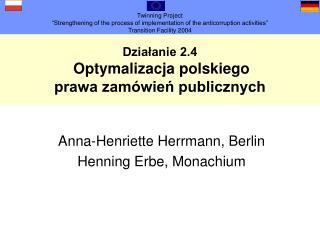 Działanie 2.4 Optymalizacja polskiego  prawa zamówień publicznych