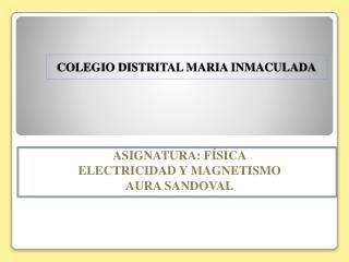 COLEGIO DISTRITAL MARIA INMACULADA
