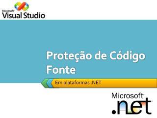 Proteção de Código Fonte