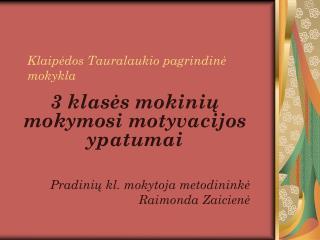 Klaipėdos Tauralaukio pagrindinė mokykla
