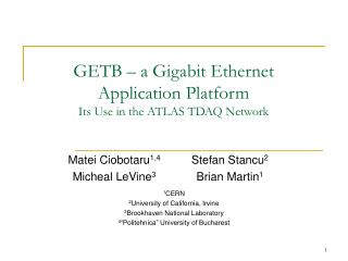 GETB – a Gigabit Ethernet Application Platform Its Use in the ATLAS TDAQ Network