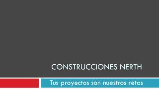 Construcciones  Nerth
