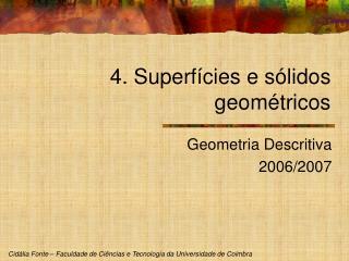 4. Superfícies e sólidos geométricos