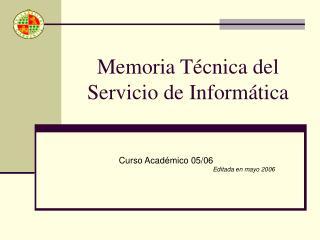 Memoria Técnica del Servicio de Informática