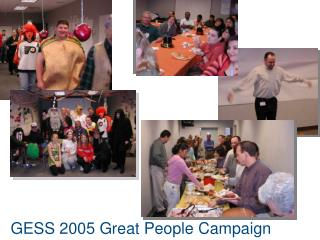 GESS 2005 Great People Campaign