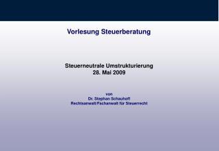 von Dr. Stephan Schauhoff Rechtsanwalt/Fachanwalt f�r Steuerrecht