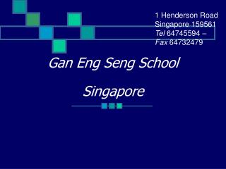 Gan Eng Seng School Singapore