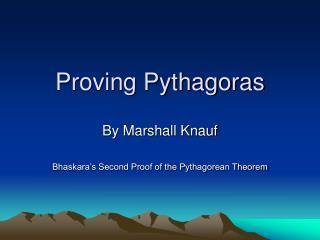 Proving Pythagoras