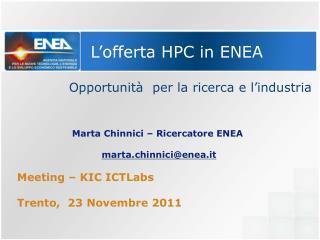 L'offerta HPC in ENEA