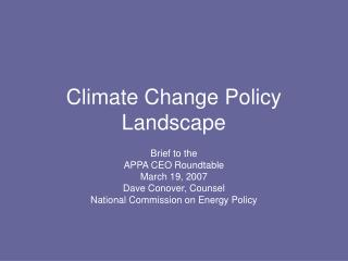 Climate Change Policy Landscape