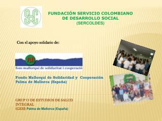GRUP O DE ESTUDIOS DE SALUD  INTEGRAL   (GESI)  Palma de Mallorca (España)