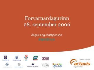Forvarnardagurinn 28. september 2006