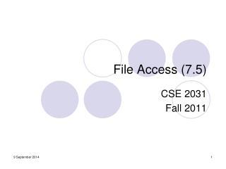 File Access (7.5)