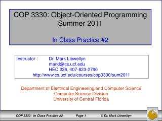 COP 3330: Object-Oriented Programming Summer 2011 In Class Practice #2