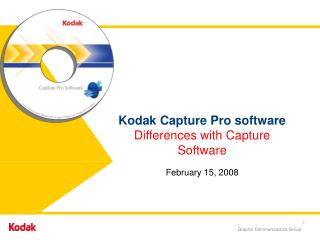 Kodak Capture Pro software Differences with Capture Software