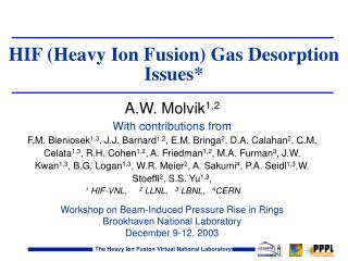 HIF (Heavy Ion Fusion) Gas Desorption Issues*