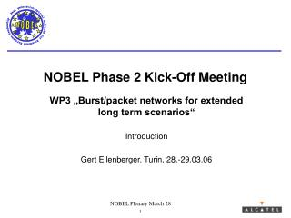 NOBEL Phase 2 Kick-Off Meeting