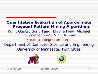 Quantitative Evaluation of Approximate Frequent Pattern Mining Algorithms