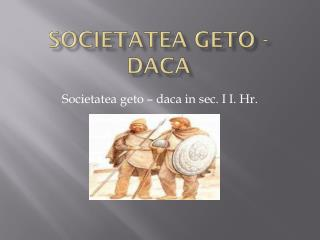 Societatea geto - daca