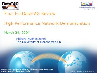 Final EU DataTAG Review High Performance Network Demonstration  March 24, 2004