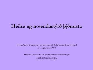 Heilsa og notendastýrð þjónusta