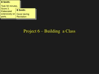 Project 6 – Building  a Class